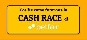 Cash Race Betfair