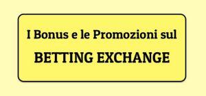 bonus betting exchange