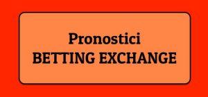pronostico betting exchange