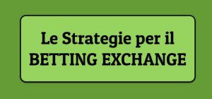 strategie vincenti Betting Exchange